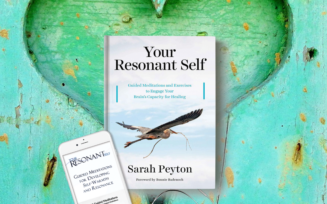 Your Brain and Intimacy: a 16-week Your Resonant Self Book Study Series