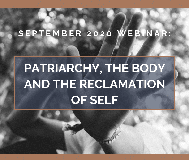 Patriarchy, the Body and the Reclamation of Self