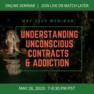 Understanding Unconscious Contracts and Addiction