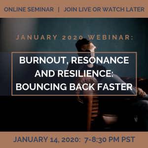 Burnout, Resonance and Resilience: Bouncing Back Faster