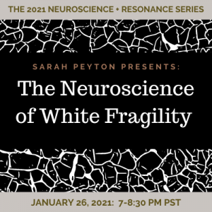 The Neuroscience of White Fragility