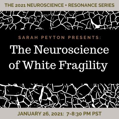 The Neuroscience of White Fragility