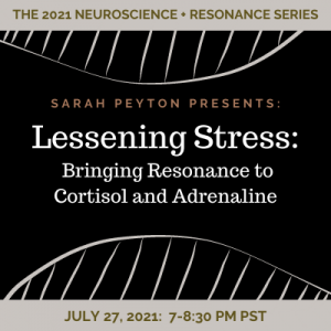 Lessening Stress: Bringing Resonance to Cortisol and Adrenaline