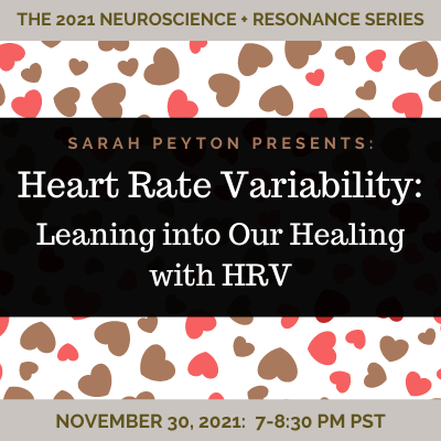 Heart Rate Variability: Leaning into our Healing with HRV