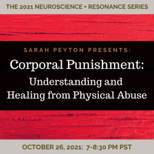Corporal Punishment: Healing from Physical Abuse