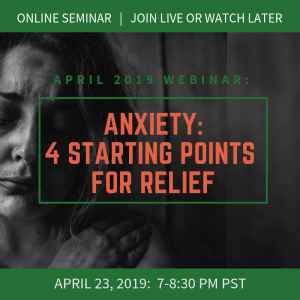 Anxiety: 4 Starting Points for Relief