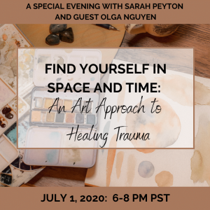 Find Yourself in Space and Time: An Art Approach to Healing Trauma