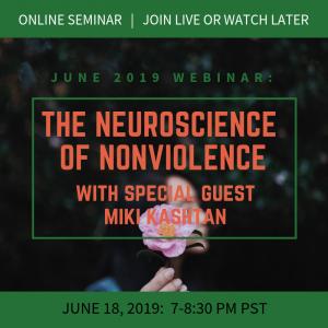 The Neuroscience of Nonviolence with Miki Kashtan