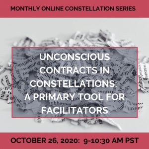 Unconscious Contracts in Constellations: A Primary Tool for Facilitators