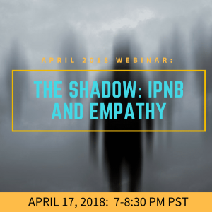 The Shadow: IPNB and Empathy