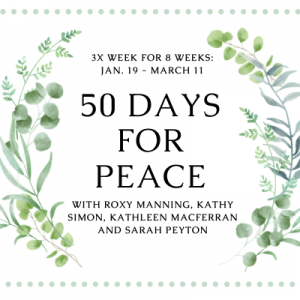50 Days for Peace: an 8-week Practice Community of Kingian Nonviolence (1/19-3/11)