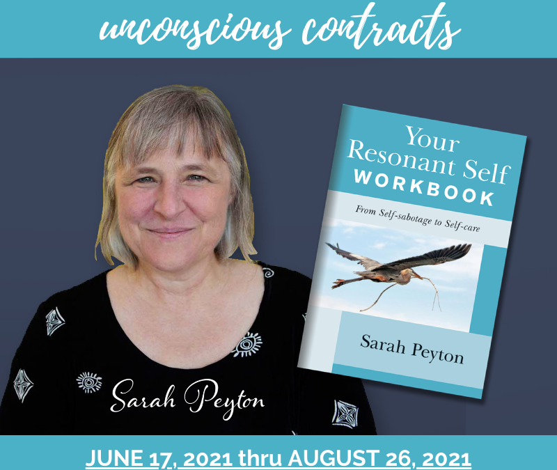 Your Resonant Self Workbook Study Group: Releasing Unconscious Contracts