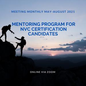 Mentoring program for NVC Certification Candidates – Quarter 2, 2021
