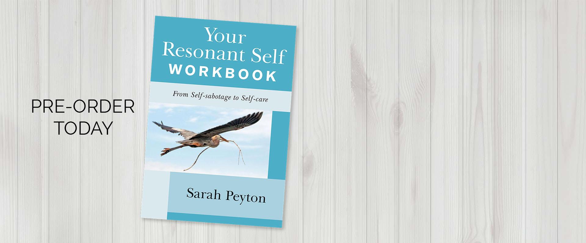 Sarah Peyton Your Resonant Self Workbook Pre-order Header