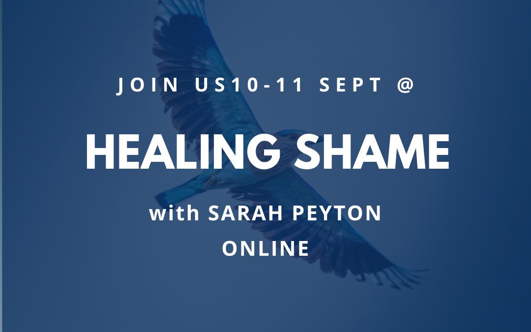 Healing Shame with Sarah Peyton