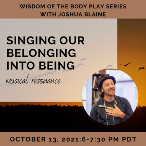 Singing Our Belonging into Being with Joshua Blaine