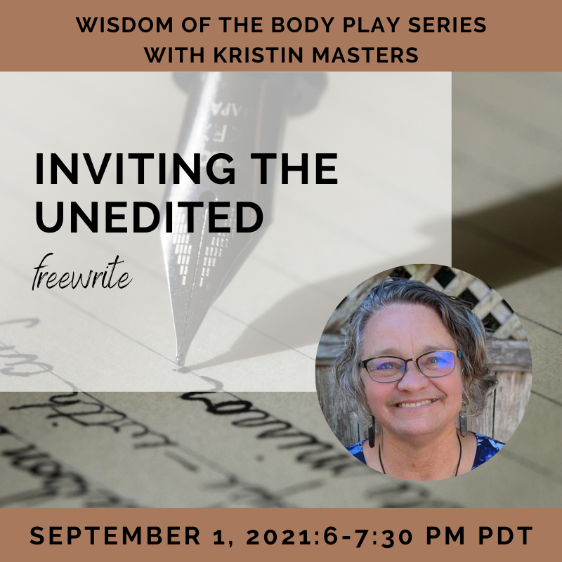 Inviting the Unedited with Kristin Masters