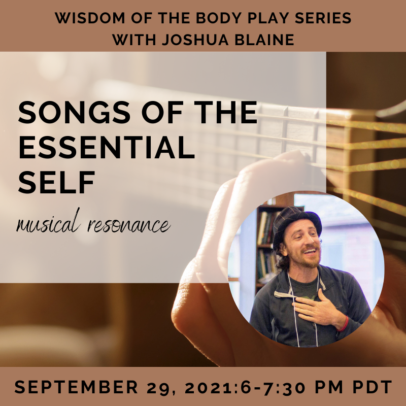 Songs of the Essential Self with Joshua Blaine
