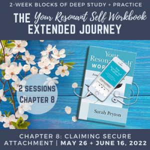 Your Resonant Self Workbook: Chapter 8 – Claiming Secure Attachment