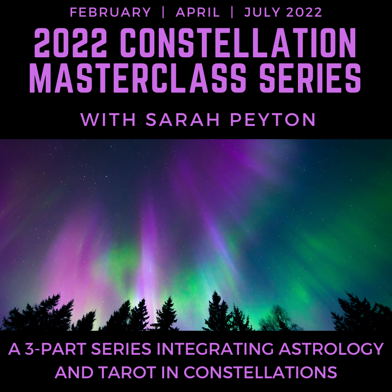 The Full 3-Part 2022 Online Constellation Masterclass Series with Sarah Peyton