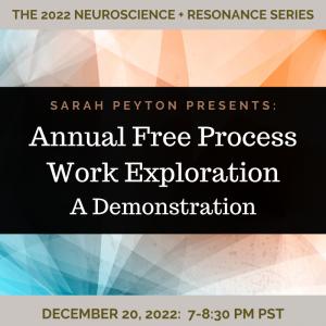 FREE: Sarah's 2022 Process Work Exploration