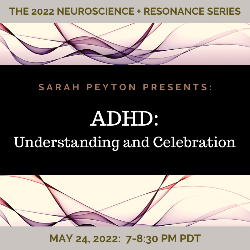 ADHD: Understanding and Celebration