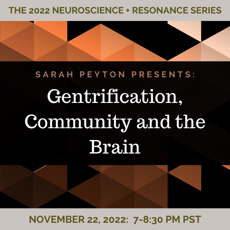Gentrification, Community and the Brain