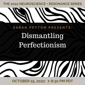 Dismantling Perfectionism