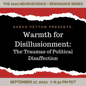 Warmth for Disillusionment: The Traumas of Political Disaffection