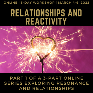 Juicy Relational Skills for Intimacy Part 1: Intimacy and Reactivity